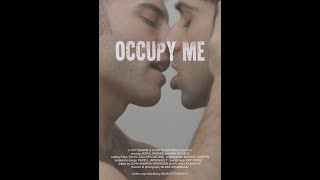 Download Occupy Me (gay short film) Video