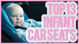 Download Best Infant Car Seat 2016 & 2017 – TOP 13 Car Seats For Infants Video