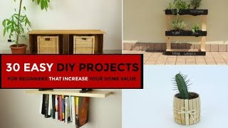 Download 30 Easy DIY Projects For Beginners That Increase Your Home Value Video