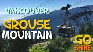 Download GROUSE MOUNTAIN | Gondola | Bears | ZipLine & More! | Vancouver Sights (GoShine) Video