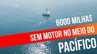 Download 6000 MILHAS SEM MOTOR E SOZINHO NO MEIO DO PACÍFICO | #SAL #64 Video