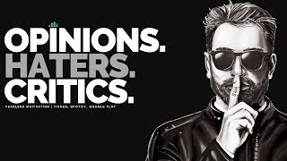 Download Opinions, Haters & Critics - Motivational Speech Video