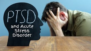 Download PTSD and Acute Stress Disorder (ASD) Video