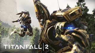 Download Titanfall 2 Official Multiplayer Gameplay Trailer Video