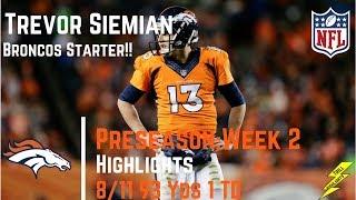Download Trevor Siemian Week 2 Preseason Highlights Broncos Starter! | 8/19/2017 Video