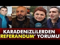 Download Karadeniz'den Referandum Yorumu Video