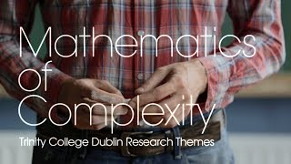 Download Mathematics of Complexity Research Theme at Trinity Video