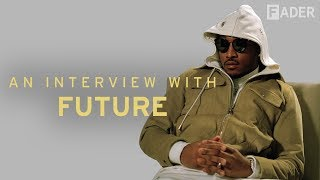 Download Future Is Tired of Making Your Wrongs Right: The FADER Interview Video