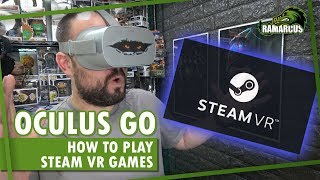 Download Oculus Go // How to play Steam VR games / ALVR Video