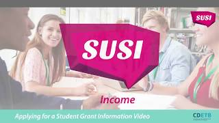 Download SUSI Student Grants. How your Income is assessed. Video