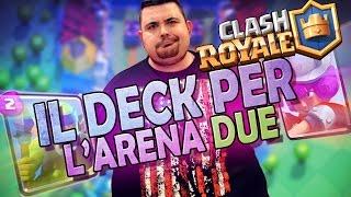 Download Clash Royale: il Deck per Salire e giocare in Arena 2! Video