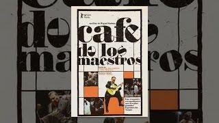 Download Café De Los Maestros Video