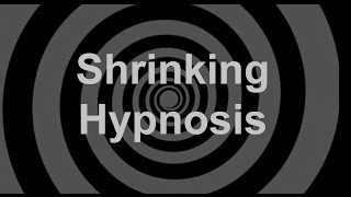 Download Shrinking Hypnosis Video