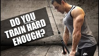 Download Do You REALLY Train Hard Enough For Maximum Gains? Video