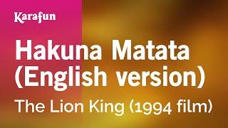 Download Karaoke Hakuna Matata (English version) - The Lion King * Video