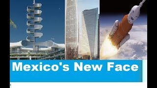 Download Mexico Future Mega Projects (2018- 2030) That Will Change Latin America's Face Forever Video