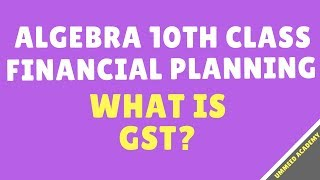 Download PreReq Video | GST | Algebra Class 10th | Financial Planning| Ch#4 | | MH Board Video