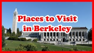 Download 5 Top-Rated Places to Visit in Berkeley, California | United States Travel Guide Video