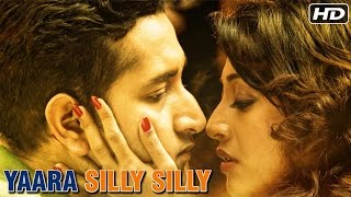 Download Yaara Silly Silly (2015) Full Hindi Movie | Paoli Dam, Parambrata Chatterjee | Romantic Hindi Movies Video
