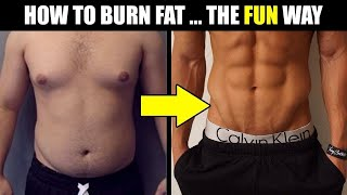 Download 8 WAYS TO BURN FAT FAST (that are actually FUN!) | How to LOSE Weight FAST Video