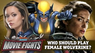 Download Who Should Play Female Wolverine (X-23)? - MOVIE FIGHTS!! Video