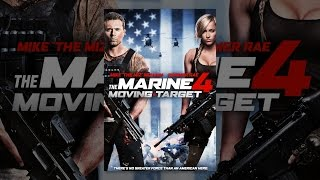 Download The Marine 4: Moving Target Video