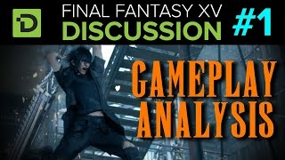 Download Final Fantasy XV Discussion - Part 1 (Gameplay Analysis) Video