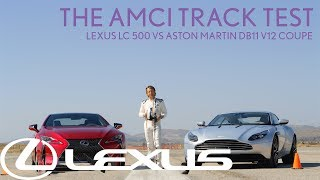 Download Lexus LC 500 vs. Aston Martin DB11 V12 Coupe – The AMCI Track Test Video