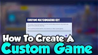 Download How To Create A Custom Game In Fortnite! CONSOLE & MOBILE! - Custom Matchmaking Fortnite! Video