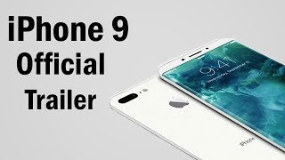 Download iPhone 9 Trailer Official Apple 2018 Video