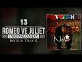 Download 13. No.1 - Romeo ve Juliet (Bonus track) Video