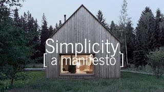 Download Simplicity. An architectural manifesto. Video
