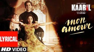 Download Mon Amour Song with LYRICS | Kaabil | Hrithik Roshan, Yami Gautam | Vishal Dadlani | Rajesh Roshan Video