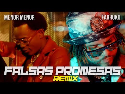 Menor Menor x Farruko - Falsas Promesas (Remix) [Official Music Video]