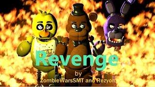 Download (FNAF/SFM) Revenge by Rezyon and ZombieWarsSMT Video