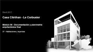Download Revit 2017 - Casa Citröhan 37 Habitaciones y leyendas Video