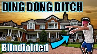 Download DING DONG DITCH BLINDFOLDED PRANK! Video