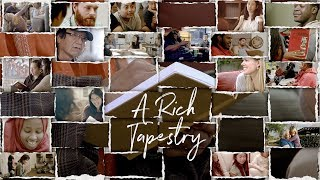 Download A Rich Tapestry Introduction Video