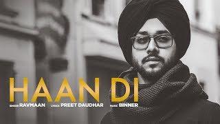 Download Haan Di: Ravmaan (Full Song) Binner   Preet Daudhar   Latest Punjabi Songs 2018 Video