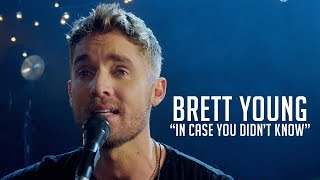 Download Brett Young, ″In Case You Didn't Know″ Video