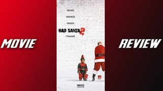 Download Bad Santa 2 Movie Review Video