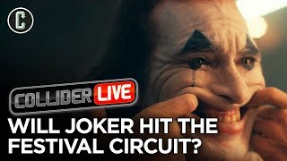 Download Joker Likely to Hit the Festival Circuit - Collider Live #178 Video