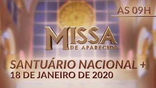 Download Missa de Aparecida - Santuário Nacional 09h 18/01/2020 Video