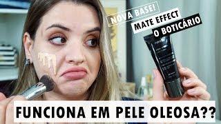 Download BASE MATE EFFECT DE O BOTICÁRIO - TESTE EM PELE OLEOSA Video