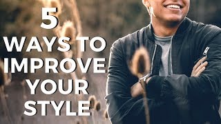 Download 5 Ways To Easily Improve & Upgrade Your Style - Men's Fashion Tips Video