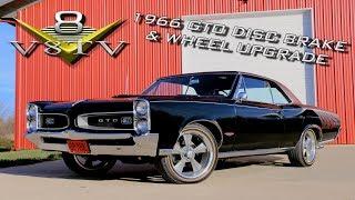 Download 1966 Pontiac GTO Disc Brake Conversion, Wheel and Tire Upgrade Video V8TV Video