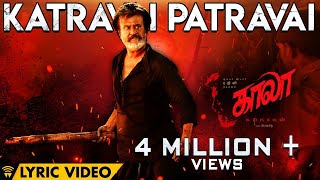 Download Katravai Patravai - Lyric Video | Kaala (Tamil) | Rajinikanth | Pa Ranjith | Santhosh Narayanan Video