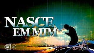 Download NASCE EM MIM - Cd Jovem 2010 Video