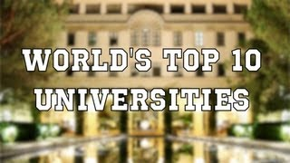 Download The World's Top 10 Universities Video
