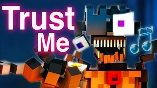 Download FNAF SISTER LOCATION SONG | ″Trust Me″ [Minecraft Music Video] by CK9C + EnchantedMob Video